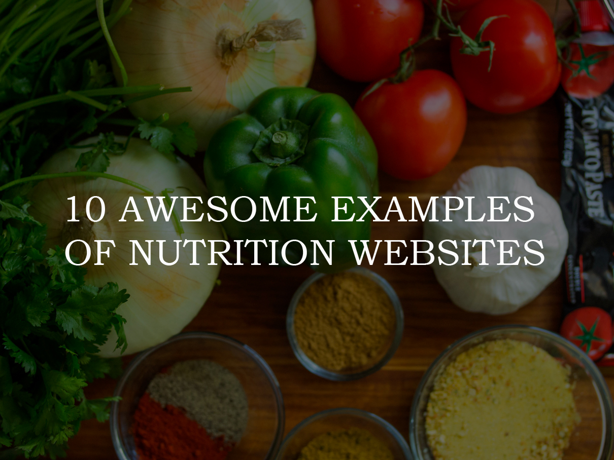 10 Awesome Examples Of Nutrition Websites